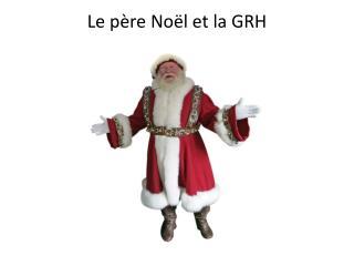 Le père Noël et la GRH