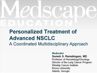 Personalized Treatment of  Advanced NSCLC A Coordinated Multidisciplinary Approach