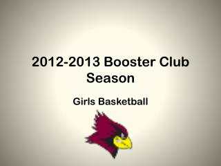 2012-2013 Booster Club Season