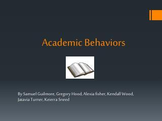 Academic Behaviors