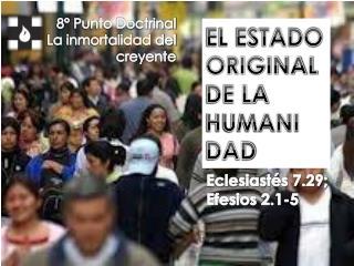EL ESTADO ORIGINAL DE LA  HUMANI DAD
