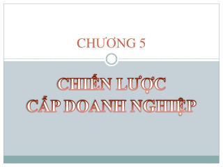 CH ƯƠ NG  5