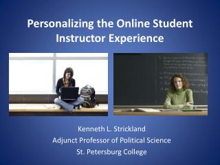 Personalizing the Online Student Instructor Experience