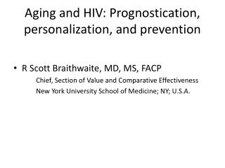 Aging and HIV: Prognostication, personalization, and prevention