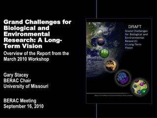 Grand Challenges for Biological and Environmental Research: A Long-Term Vision