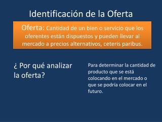 Identificación de la Oferta