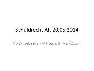 Schuldrecht AT,  20.05.2014
