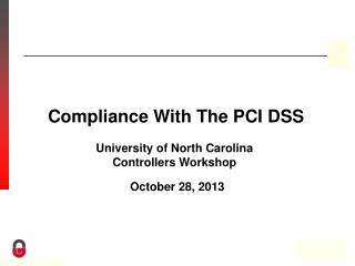 Compliance With The PCI DSS