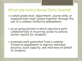 What are Instructional Data Teams?