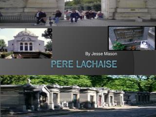 Pere  Lachaise