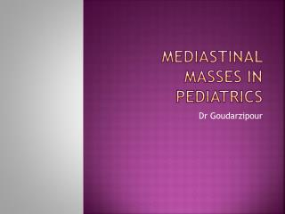 MedIAstinal massES  in pediatrics