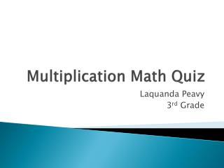 Multiplication Math Quiz