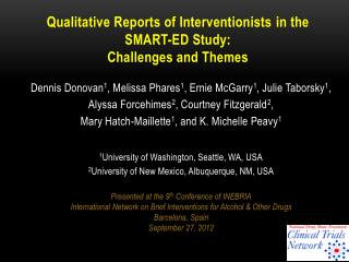 Qualitative  Reports of Interventionists  in  the SMART-ED  Study: Challenges and Themes