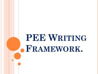 PEE Writing Framework.