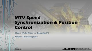 MTV  Speed Synchronization & Position Control