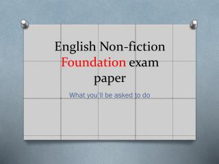 English Non-fiction  Foundation  exam paper