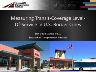 Measuring Transit-Coverage Level-Of-Service in U.S. Border Cities