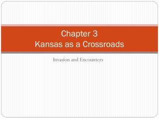Chapter 3 Kansas as a Crossroads