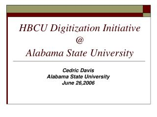 HBCU Digitization Initiative    Alabama State University