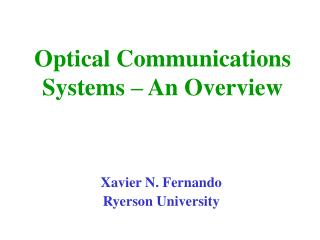 Optical Communications Systems   An Overview