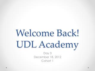 Welcome Back! UDL Academy