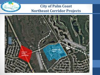 City of Palm Coast  Northeast Corridor Projects