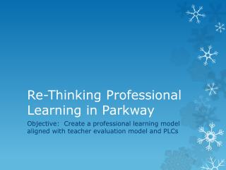 Re-Thinking Professional Learning in Parkway
