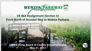 CR 46A Realignment (Section 5) From North of Arundel Way to Wekiva Parkway