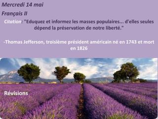 Mercredi  14  mai Français  II