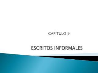 ESCRITOS INFORMALES