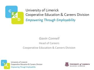 Gavin Connell Head of Careers Cooperative Education & Careers Division
