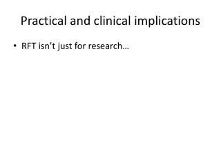 Practical and clinical implications
