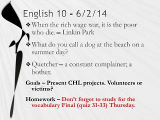 English 10 -  6/2/14