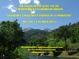 VIII TALLER DE CHI KUNG, TAI CHI  Y MEDITACIÓN EN LA SIERRA DE GREDOS