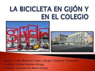 LA BICICLETA EN GIJÓN Y EN EL COLEGIO