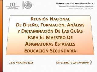 Reunión Nacional  De Diseño, Formación, Análisis  y  Dictaminación  De Las Guías