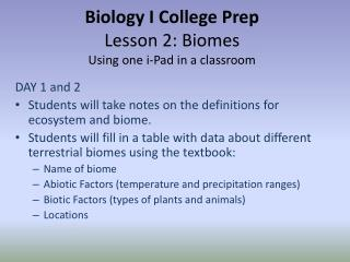 Biology I College Prep Lesson 2: Biomes Using one  i -Pad in a classroom