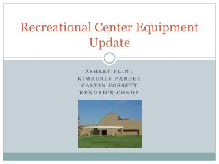 Recreational Center Equipment Update