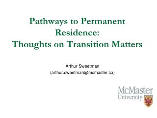 Pathways to Permanent Residence:  Thoughts on Transition  Matters