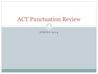 ACT  Punctuation Review