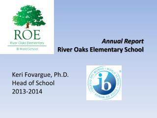 Annual Report River Oaks Elementary School
