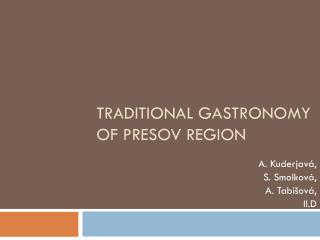 Traditional gastronomy of Presov region