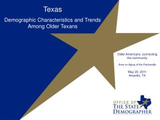 Texas Demographic Characteristics and Trends Among Older Texans