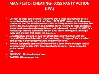 MANIFESTO: CHEATING- LOSS PANTY ACTION (LPA)