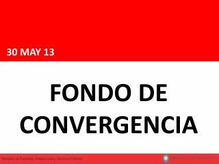FONDO DE CONVERGENCIA