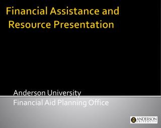 Financial Assistance and     Resource Presentation