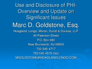 Use and Disclosure of PHI-Overview and Update on Significant Issues