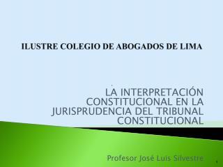 ILUSTRE COLEGIO DE ABOGADOS DE LIMA .