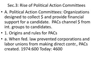 Sec.3: Rise of Political Action Committees