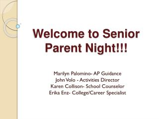 Welcome to Senior  Parent Night!!!
